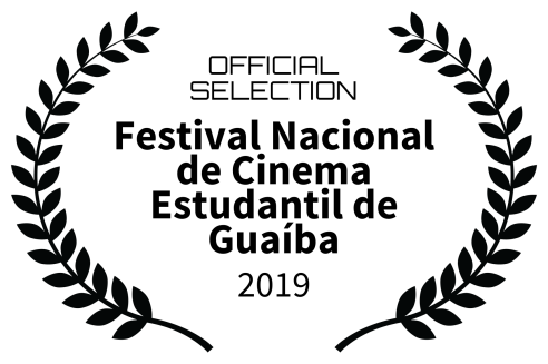 OFFICIAL SELECTION - Festival Nacional de Cinema Estudantil de Guaba - 2019